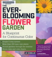 The Ever-Blooming Flower Garden by Lee Schneller