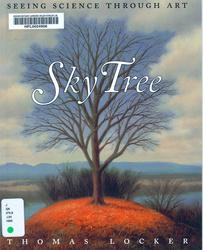 Sky Tree: Seeing Science Through Art by Thomas Locker